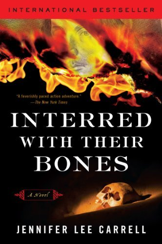 Interred with Their Bones (Interred With Their Bones By Jennifer Lee Carrell)