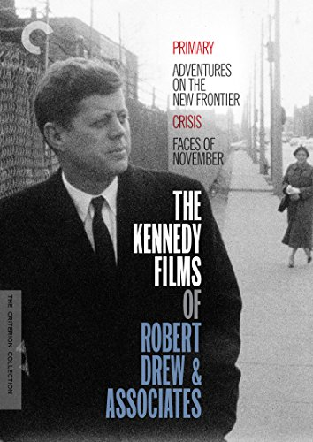 The Kennedy Films of Robert Drew & Associates (Primary / Adventures on the New Frontier / Crisis / Faces of November) (The Criterion Collection)