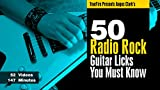 50 Radio Rock Licks You MUST Know