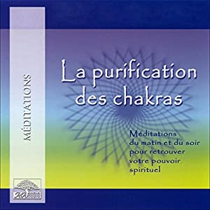 La purification des chakras Audiobook