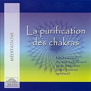 La purification des chakras Hörbuch