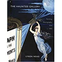 The Haunted Gallery: Painting, Photography and Film around 1900
