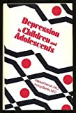 Depression in Children and Adolescents, French, Alfred and Berlin, Irving N., 0877053901