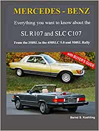 MERCEDES-BENZ, The modern SL, The R107 and C107: From the 350SL/SLC to the 560SL and 500SL Rally