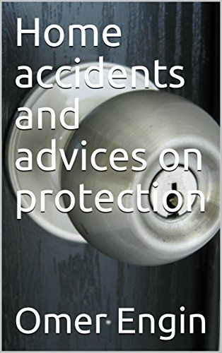 Home accidents and advices on protection