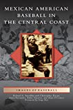 Search : Mexican American Baseball in the Central Coast
