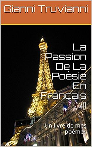 Amazoncom La Passion De La Poésie En Français Iii Un