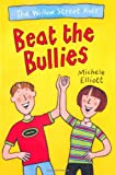 Beat the Bullies, Michele Elliott, 0330351850