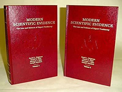 Modern Scientific Evidence (The Law and Science of Expert Testimony, Volume 2)