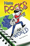 Nate Rocks the World (Volume 1)