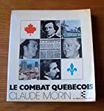 img - for Le Combat Quebecois book / textbook / text book