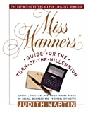 Miss Manners' Guide for the Turn-of-the-Millennium, Judith Martin, 067172228X