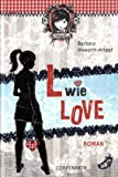 L wie Love: (Rebella)