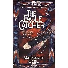 The Eagle Catcher (A Wind River Reservation Myste)
