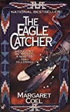 The Eagle Catcher by Margaret Coel front cover
