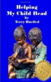 Helping My Child Read, Terry Hueffed, 1497552990