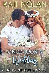 Once Upon A Wedding: A  Misfit Inn Meet Cute Romance