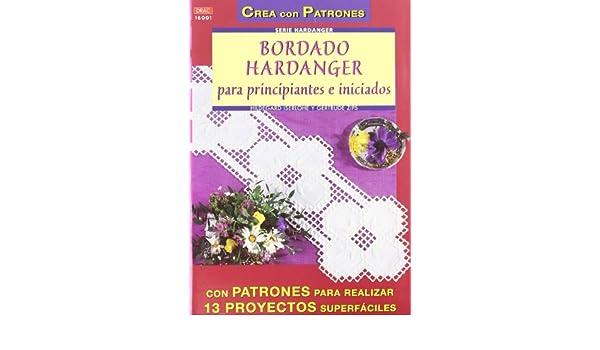 Bordado Hardanger para Pricipiantes e Iniciados: ISERLOHE H.: 9788496365070: Amazon.com: Books