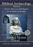 Biblical Archaeology: Vol. 2: Famous Discoveries That Support the Reliability of the Bible (Volume 2)