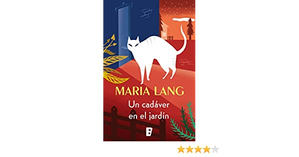 Un cadáver en el jardín (Spanish Edition) - Kindle edition by Maria Lang. Literature & Fiction Kindle eBooks @ Amazon.com.
