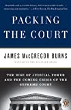 img - for Packing the Court: The Rise of Judicial Power and the Coming Crisis of the Supreme Court book / textbook / text book