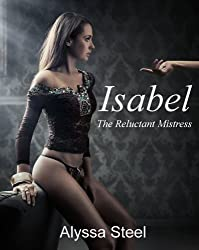 Isabel: The Reluctant Mistress
