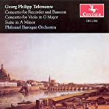 Georg Philipp Telemann: Concerto for Recorder and Bassoon, Concerto for Viola in G Major, Suite in A Minor