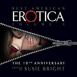 The Best American Erotica: The 10th Anniversary Edition