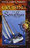 img - for Cruising in Seraffyn book / textbook / text book