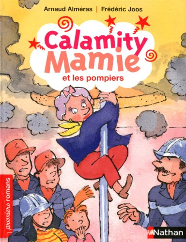 Calamity Mamie Calamity Mamie et les pompiers