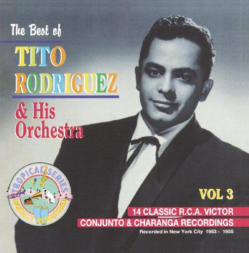 ... The Best OF Tito Rodriguez Vol. 3
