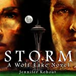 Storm: Wolf Lake, Book 3 | Jennifer Kohout