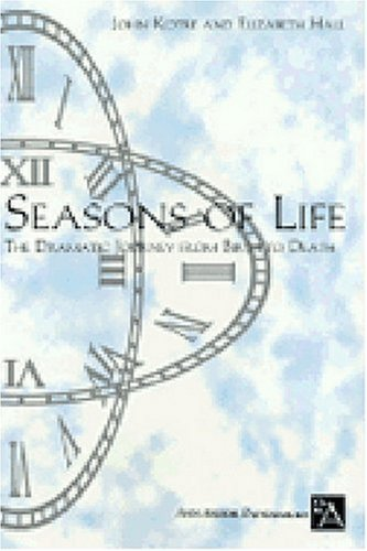 Seasons of Life: The Dramatic Journey from Birth to Death (Ann Arbor Paperbacks) by John N. Kotre - Arbor Shopping Mall Ann