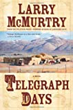 Telegraph Days, Larry McMurtry, 0743250931