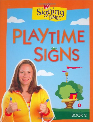 Signing Time! Playtime Signs, Book 2 PDF