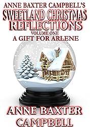 Sweetland Christmas Reflections - Volume 1 - A Gift For Arlene