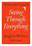 Seeing Through Everything, William H. Pritchard, 0195199510