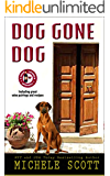 Dog Gone Dog: A Wine Lover's Short Story (A Wine Lover's Mystery)