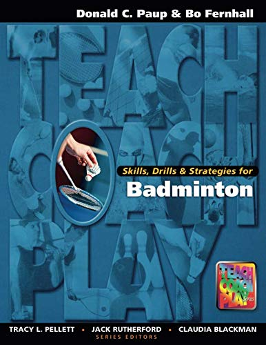 Skills, Drills & Strategies for Badminton (The Teach,...