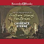 The Life and Opinions of Tristram Shandy, Gentleman | Laurence Sterne