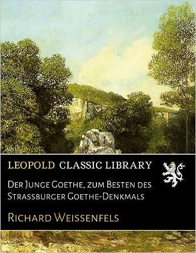 Book Der Junge Goethe, zum Besten des Strassburger Goethe-Denkmals