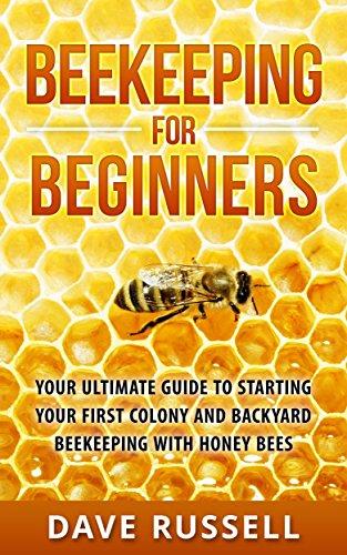 Amazoncom Beekeeping For Beginners Your Ultimate Guide To - Backyard beekeeping for beginners