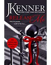 Release Me: Stark Series Book 1 (Stark Trilogy)