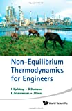 Non-Equilibrium Thermodynamics for Engineers, Signe Kjelstrup, 9814322156
