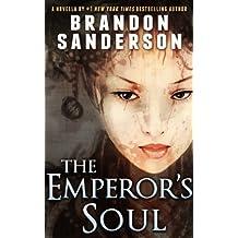The Emperor's Soul (Elantris Book 2)
