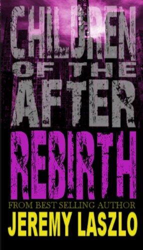 Children of the After: Rebirth (Volume 4)