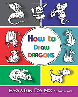 How To Draw A Dragon Drawing Dragons For Kids Step By Step Book 1