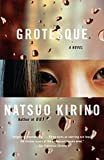 Book cover from Grotesque by Natsuo Kirino