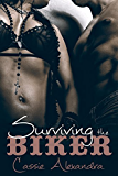 Surviving The Biker (Motorcycle Club Romance)