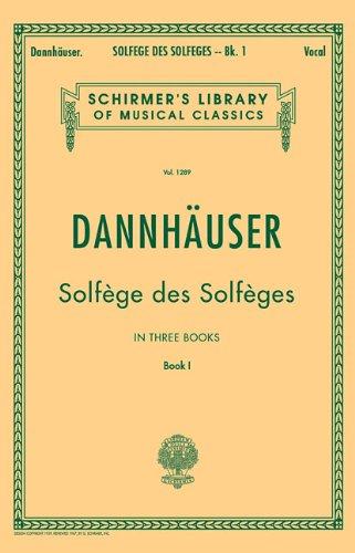 Solfège de Solfèges, Book 1 - Schirmer's Libary of...